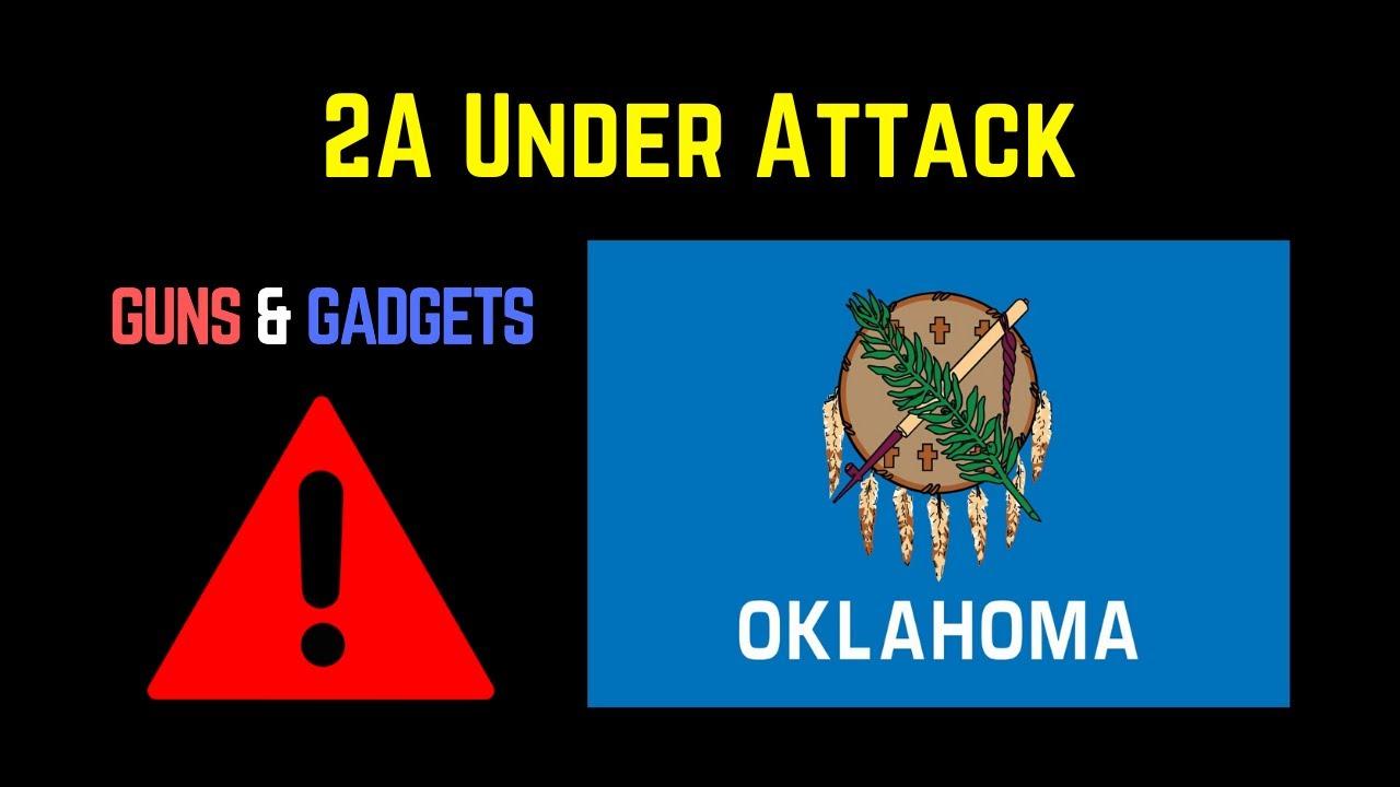 2A Under Attack in Oklahoma