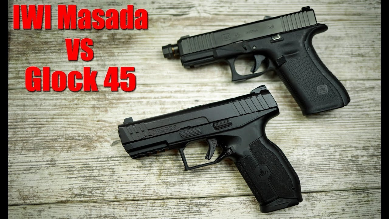 IWI Masada vs Glock 45: Which is Better?