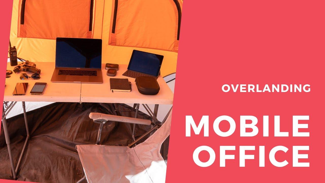 Overlanding Mobile Office   Digital Nomad Minimal Setup