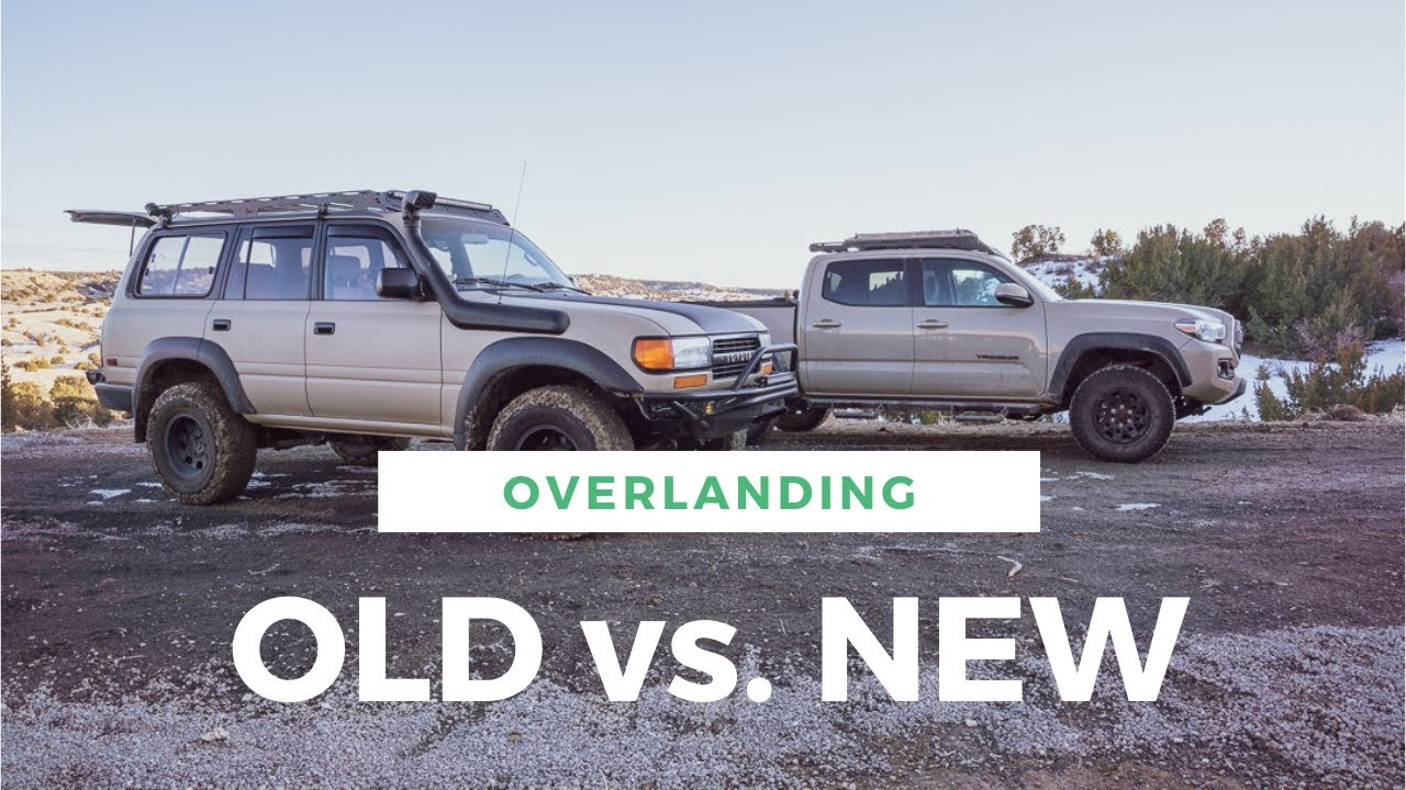 Old Vs. New For Overlanding - Digital Nomad