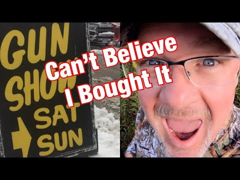 Gun Show Fail -  Surprise Purchase on Way Home