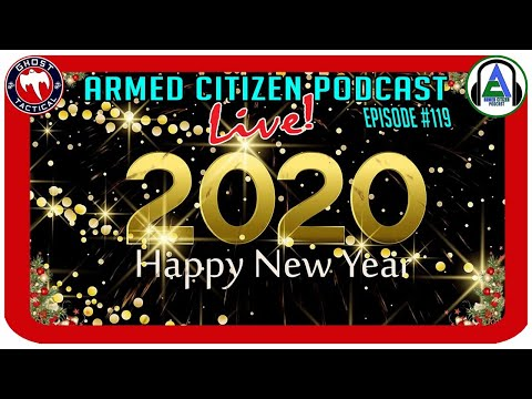 Happy New Year!  Decade In Review:  The Armed Citizen Podcast LIVE #119