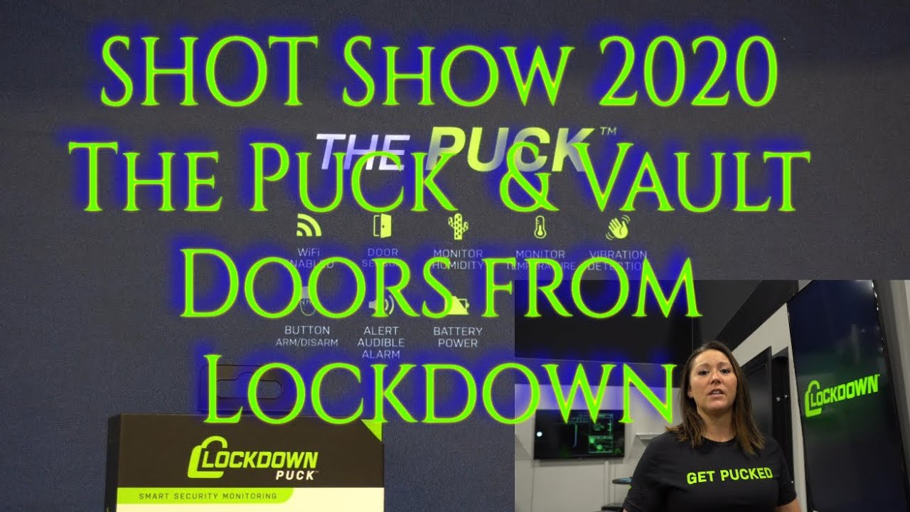 SHOT Show 2020  The Puck and Vault Doors from Lockdown