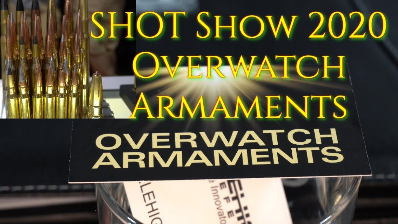 SHOT Show 2020 Overwatch Armaments