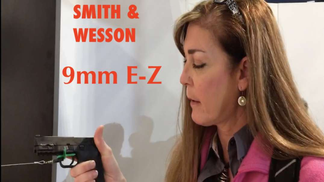 ARMED and Feminine - M&P EZ 9mm at SHOTShow2020.mp4