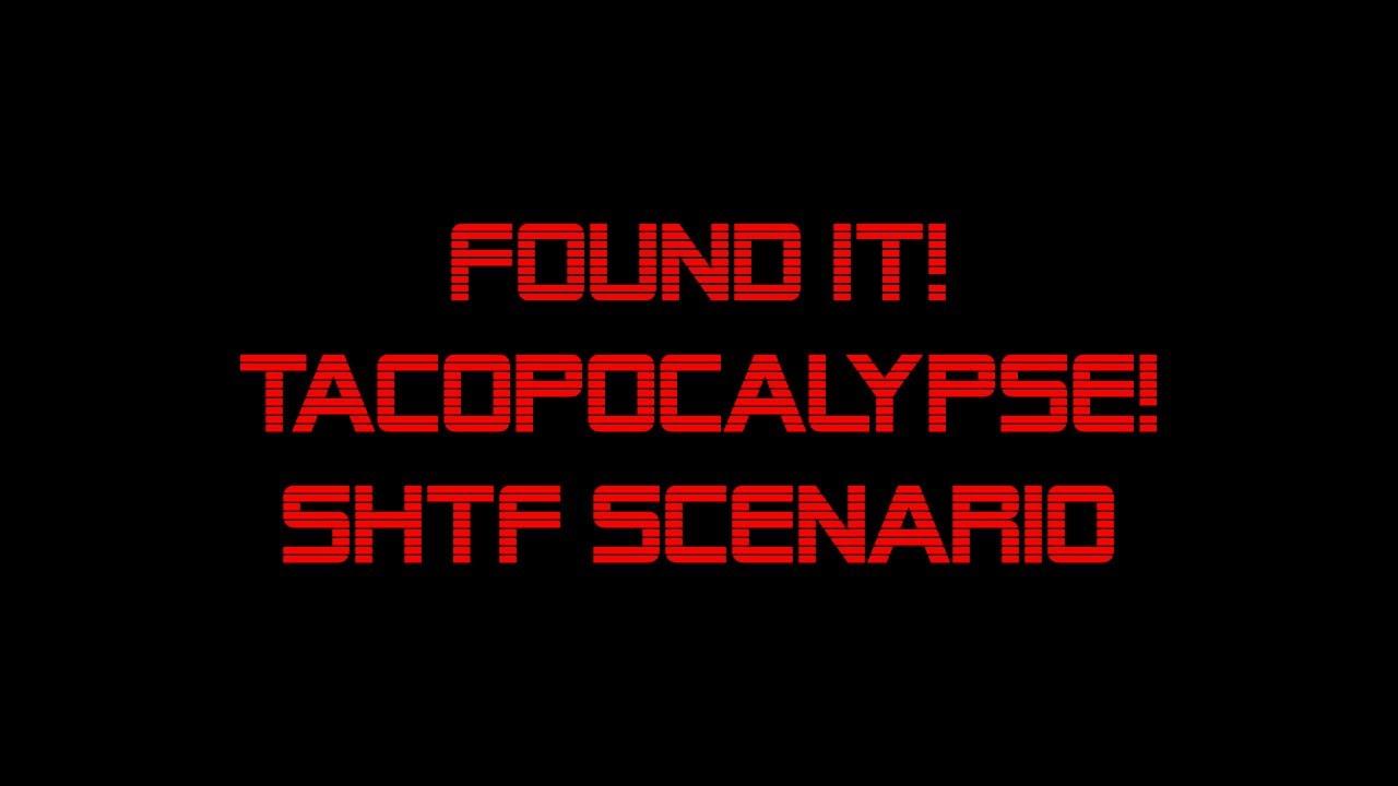 Taco's Lost & Found - The TACOPOCALYPSE!