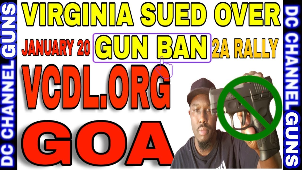 VCDL And GOA File Lawsuit Against Virginia 2A Rally Firearm Ban | GUNS