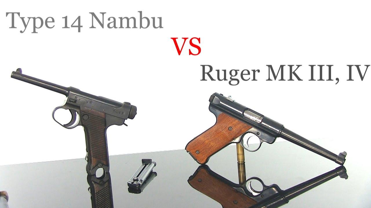 Type 14 Nambu VS Ruger MK III, IV