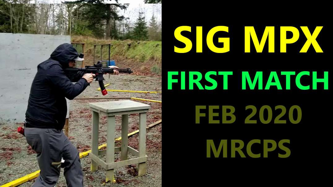 SIG MPX - FIRST USPSA MATCH - MRCPS Feb 2020