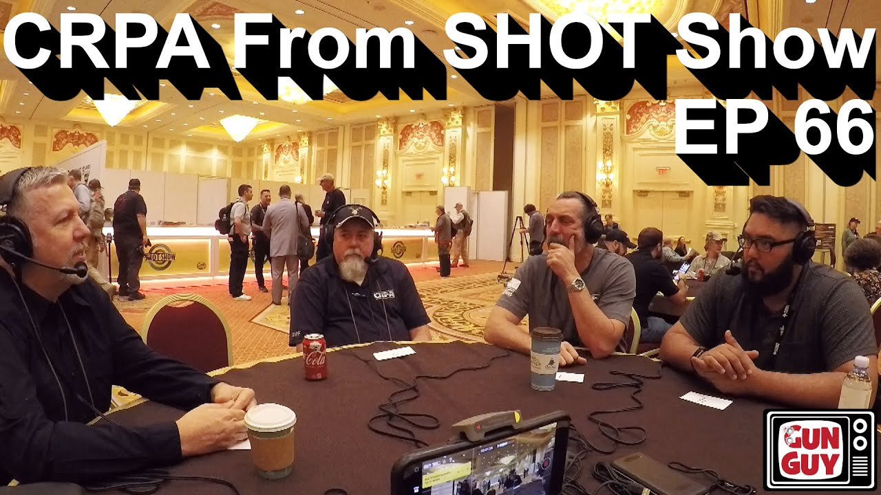California legal update with Rick Travis from CRPA at SHOT Show 2020 - Podcast EP-66