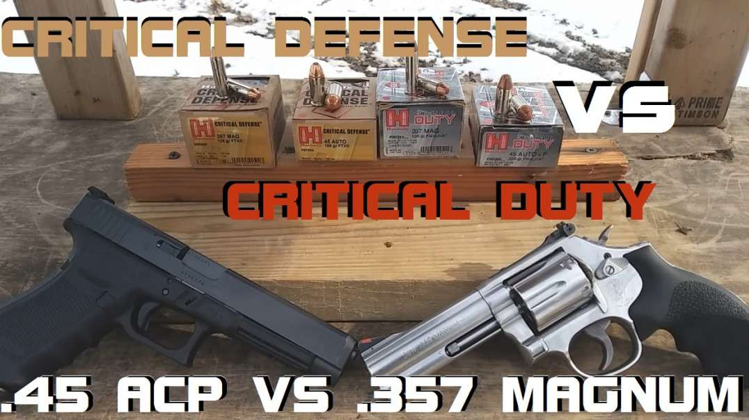 .45 ACP VS .357 Magnum: Critical Duty VS Critical Defense