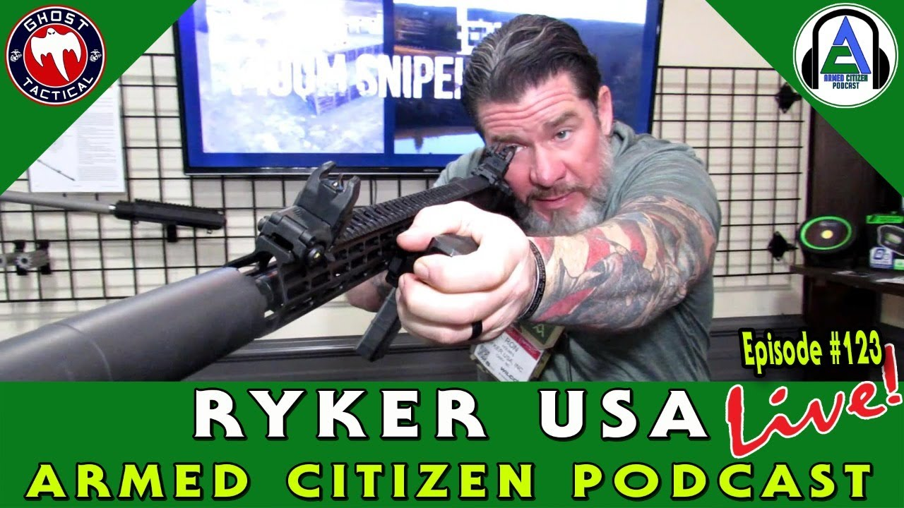Ryker USA Joins Us:  The Armed Citizen Podcast LIVE #123