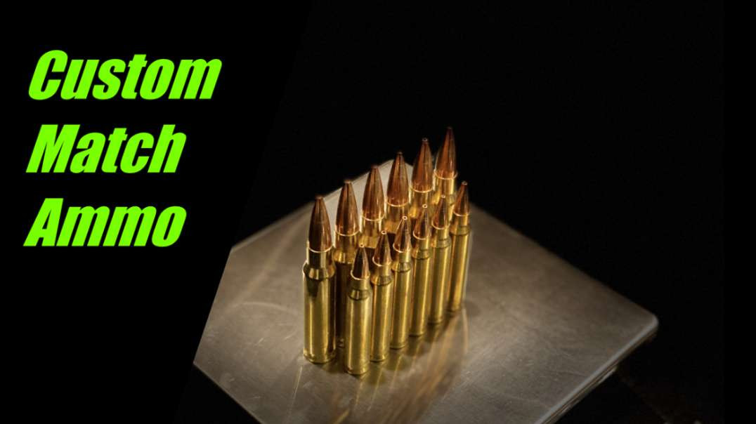 Custom Match Ammo from U.S. reloading supply