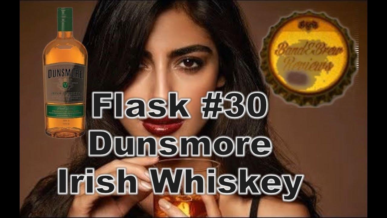 Flask #30  Dunsmore Irish Whiskey