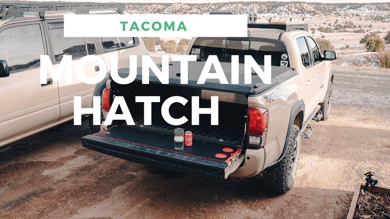 Mountain Hatch Tailgate - Tacoma