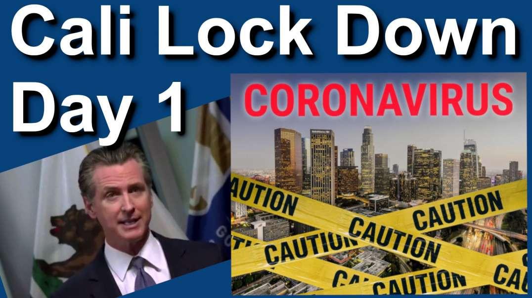 California COVID-19 Lock Down (Day One) - It's no big deal.