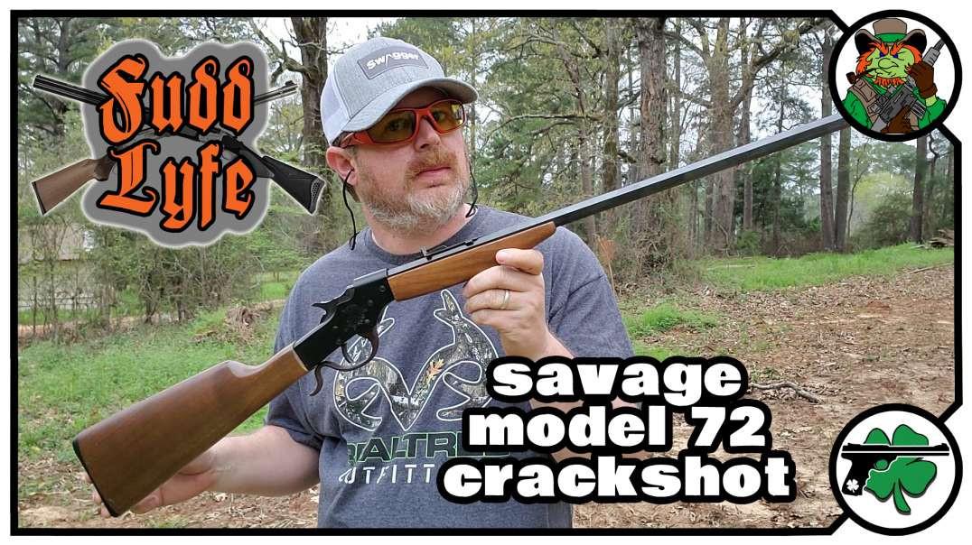 Savage Model 72 Crackshot - FuddLyfe #003
