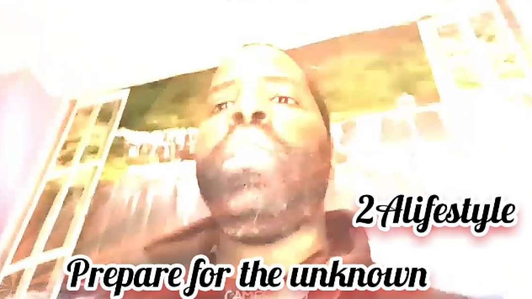 Prepare For The Unknown