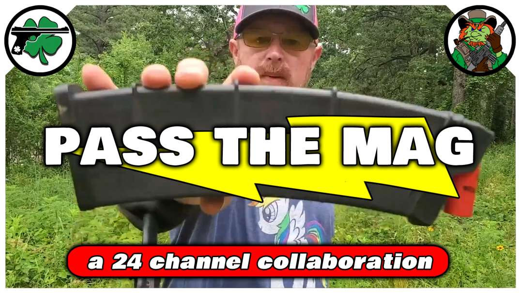 Pass The Mag Firearm Channel Collaboration Part Deux