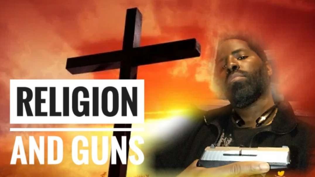 Religion and Guns