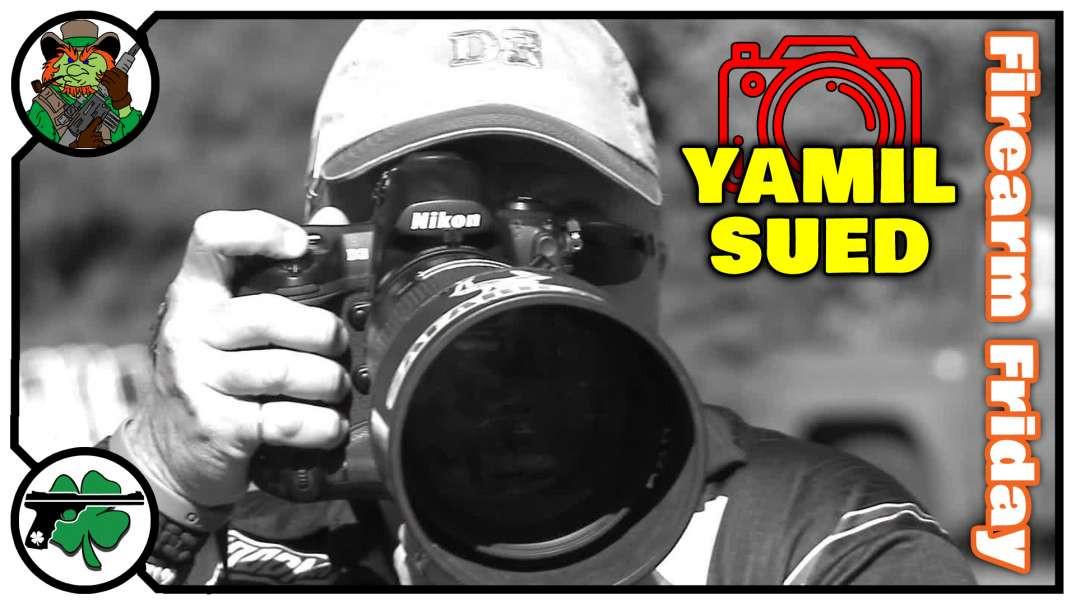 Yamil Sued Talks Photography, Media & More On Firearm Friday