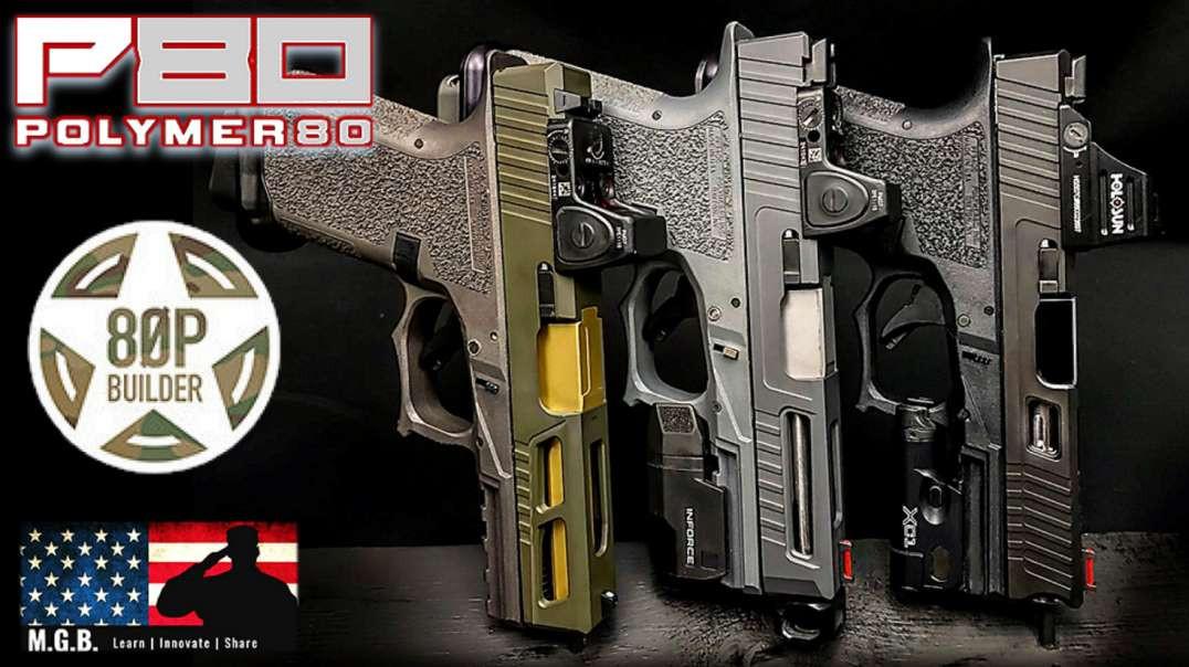 80p Builder Polymer80 Glock 17 Build