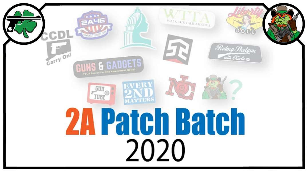 Support The 2A Get Cool Patches - 2A Patch Batch 2020