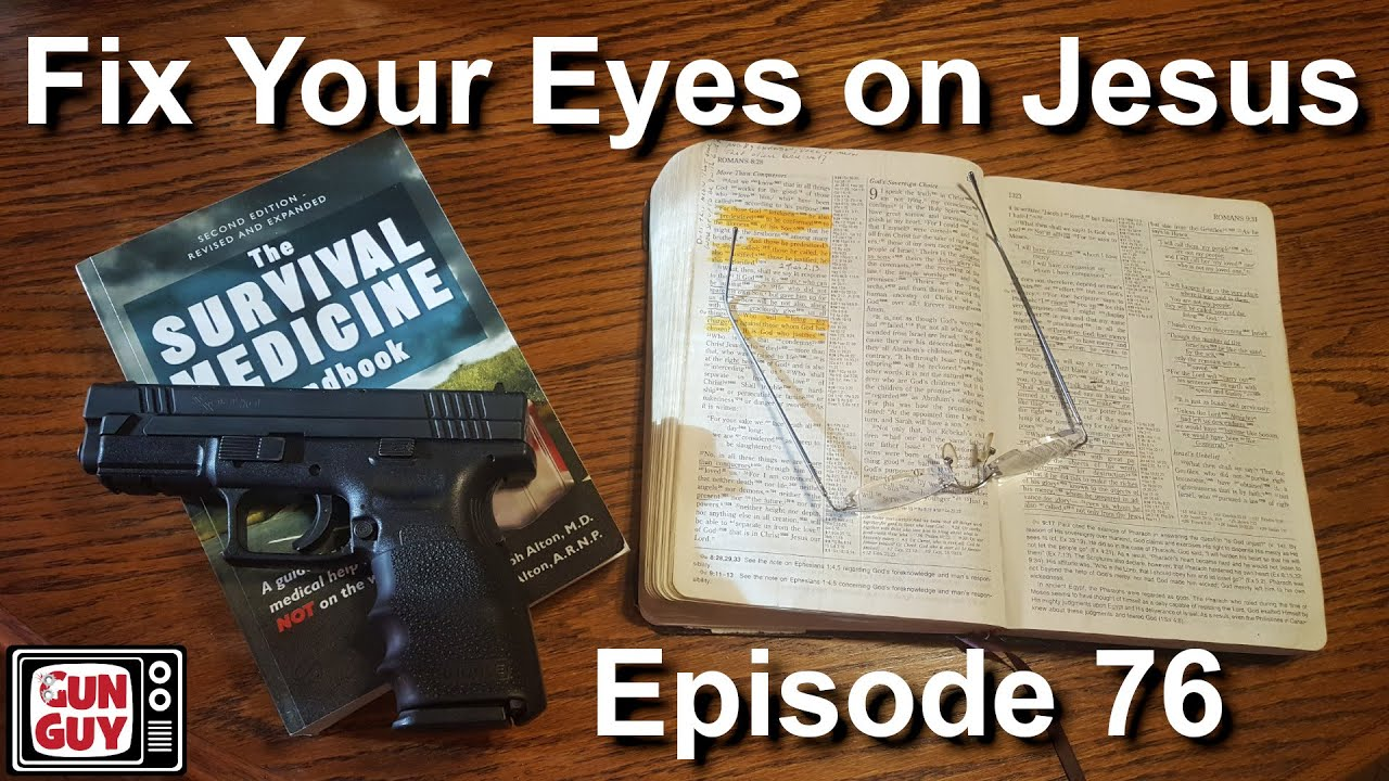 Fix Your Eyes on Jesus - Podcast Episode 76