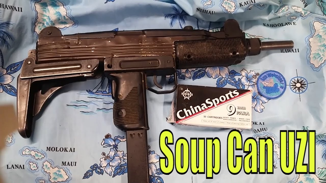 Made UZI out of a Soup Can, a fresh new look - not a DIY just an FYI about the UZI  Remember, never 9mm