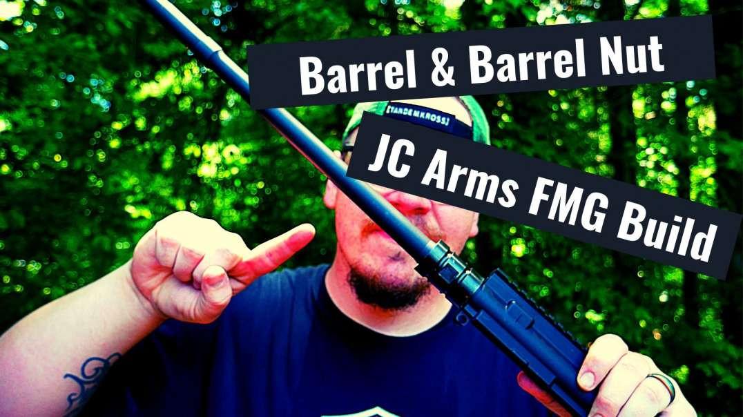 Barrel & Barrel Nut Installation JC Arms Fixed Mag AR15