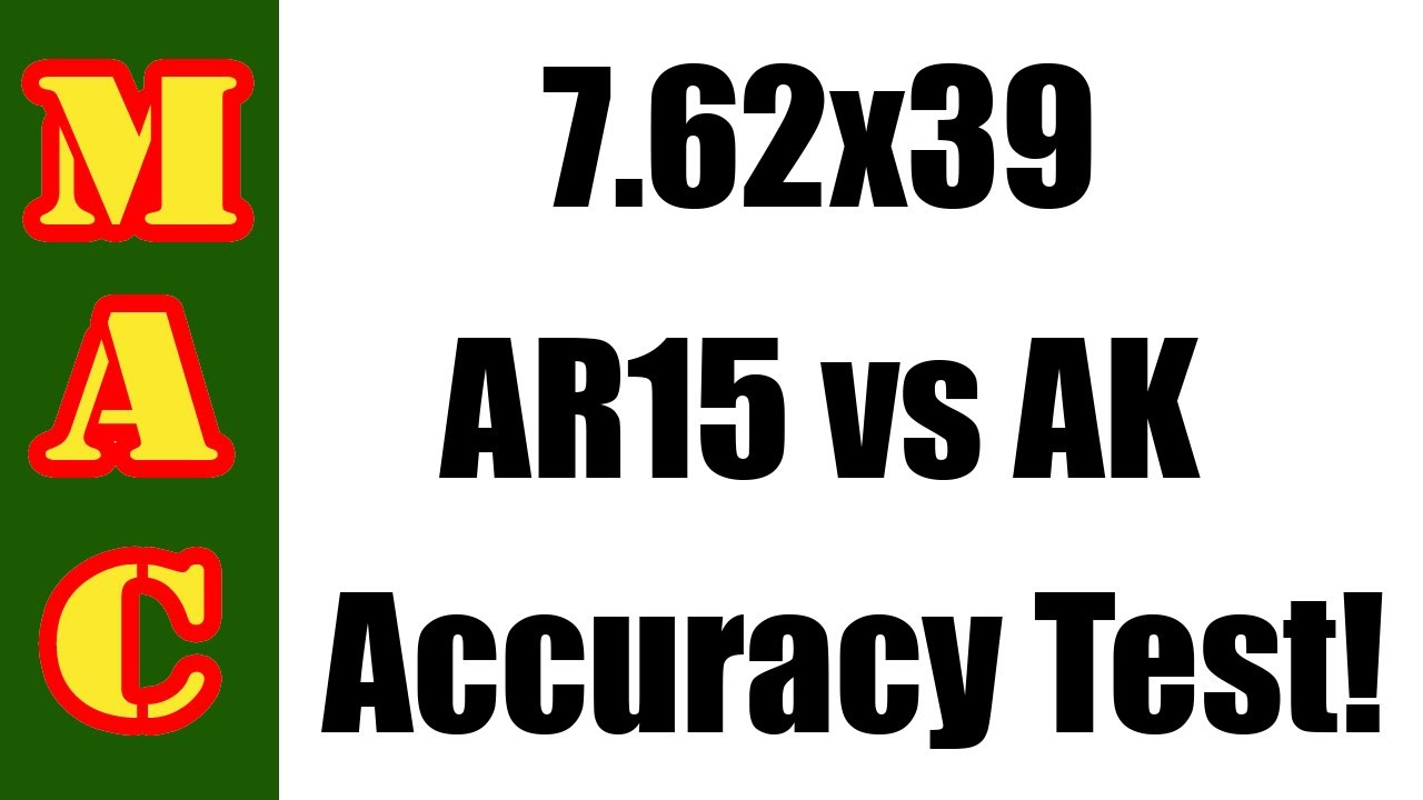 7.62x39 AR vs AK Accuracy Test: Is it the ammo or the gun?