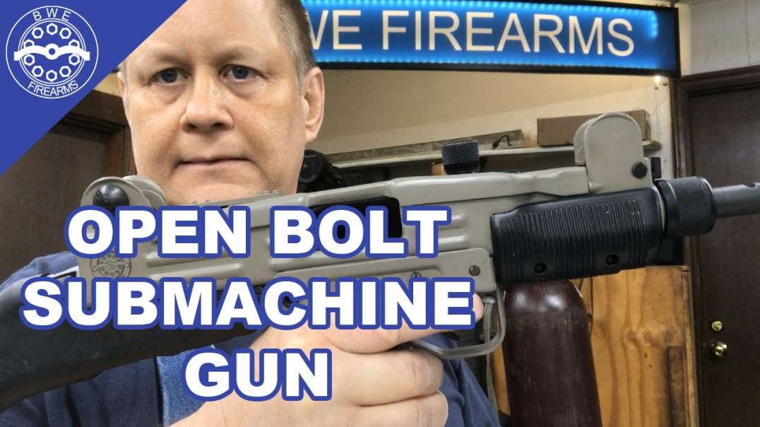 Open Bolt Submachine Gun