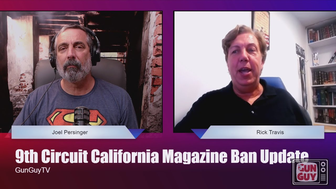 Update on 9th Circuit Magazine Ban Case with Rick Travis