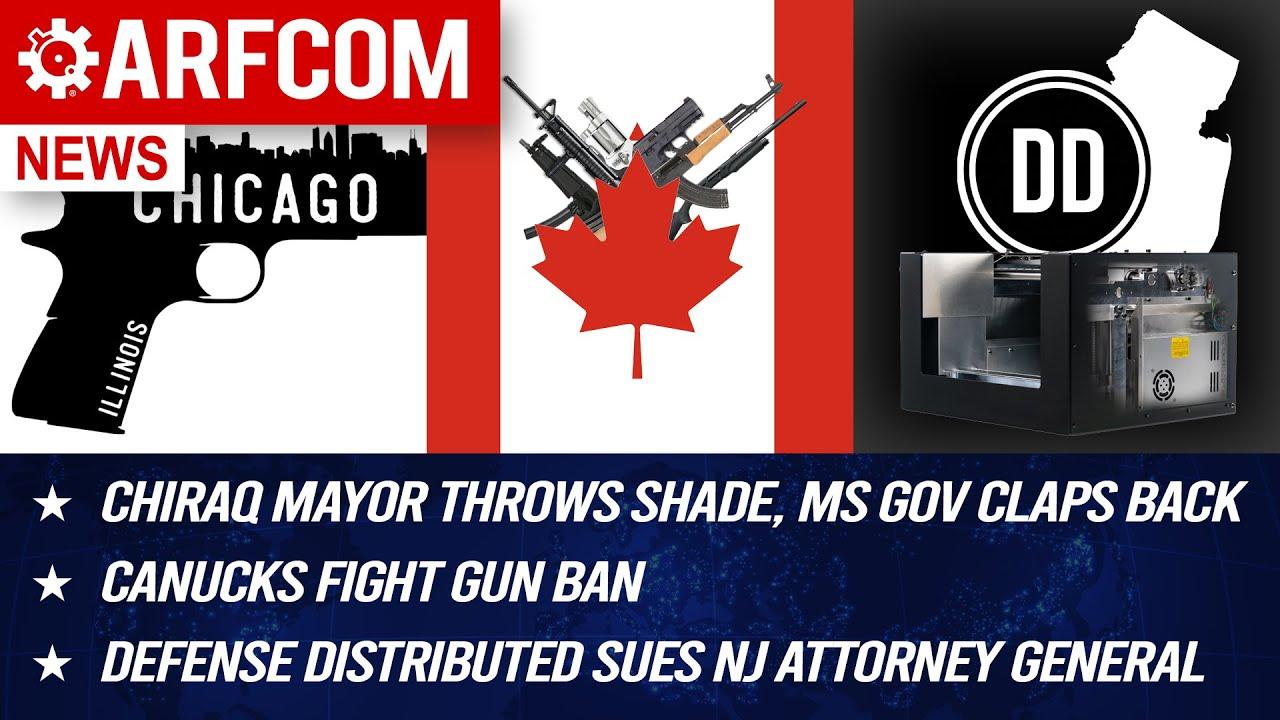[ARFCOM NEWS] Chiraq Mayor Throws Shade, MS Gov Claps Back + Canucks Fight Gun Ban + DD Sues NJ AG