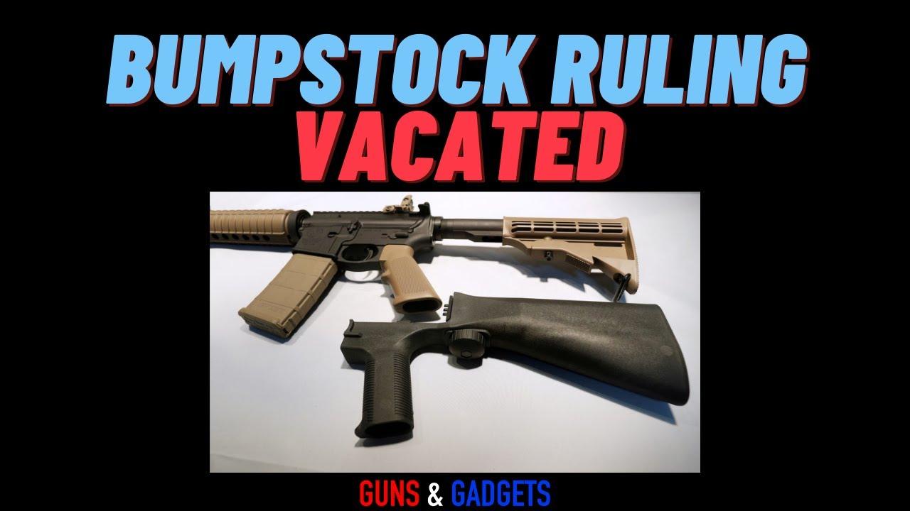 Bumpstock Ruling Vacated