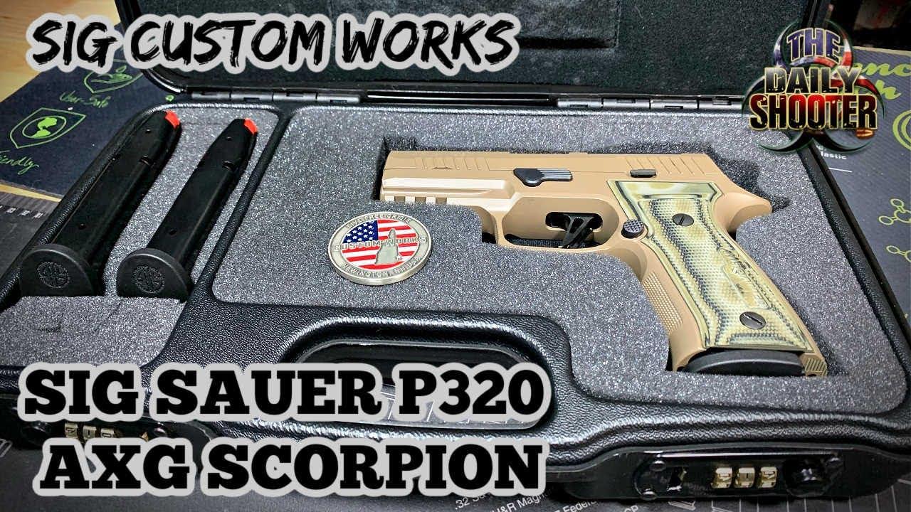 Sig Sauer P320 AXG Scorpion Unboxing Sig Custom Works