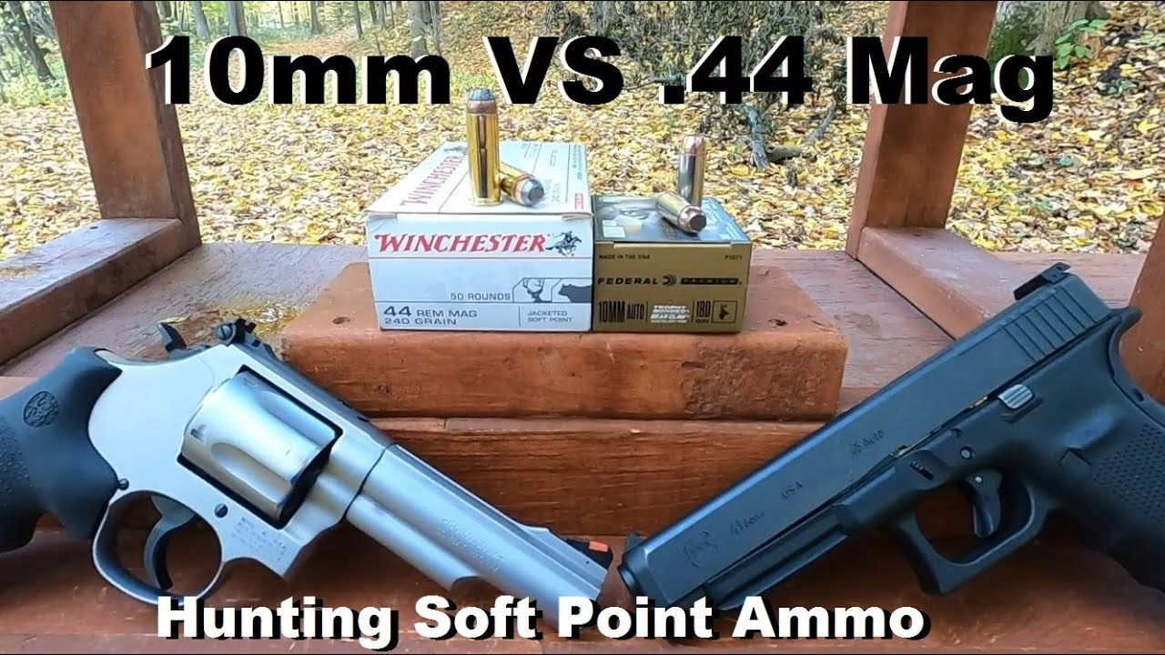 10mm VS .44 Mag Hunting Soft Point Ammo