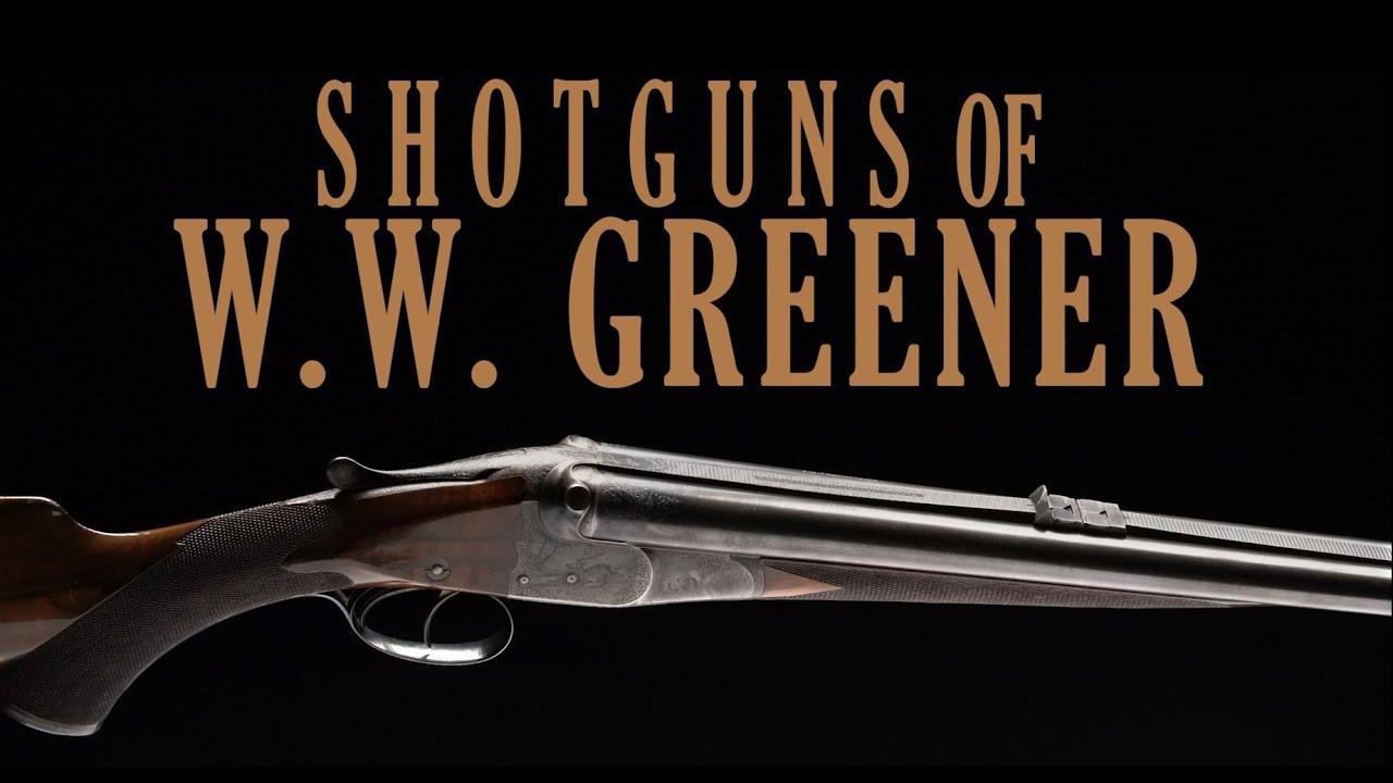 Shotguns of W.W. Greener