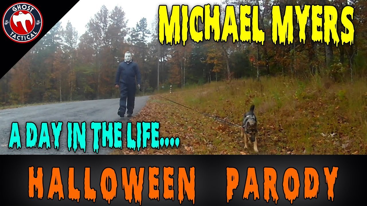 Halloween Parody:  A Day In The Life of Michael Myers